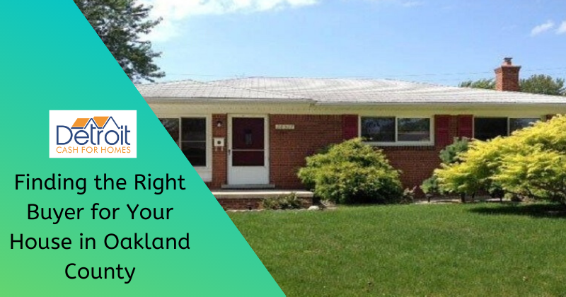 we buy houses in Oakland County