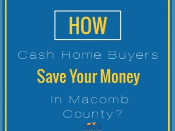 Cash Home Buyers Macomb County