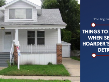 Things to Consider When Selling a Hoarder's House in Detroit