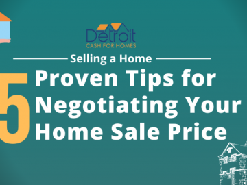 Selling a Home: 5 Proven Tips for Negotiating Your Home Sale Price