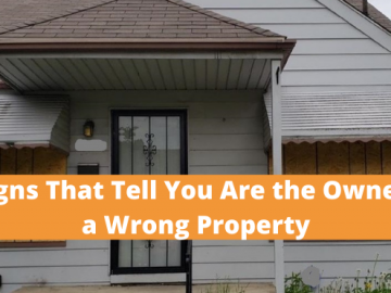 3 Signs That Tell You Are the Owner of a Wrong Property