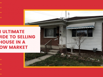 An Ultimate Guide to Selling a House in a Slow Market