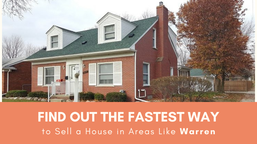 Find out the Fastest Way to Sell a House in Areas Like Warren