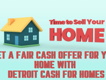 Get a Fair Cash Offer for Your Home with Detroit Cash For Homes