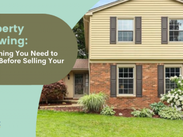 Property Showing: Everything You Need to Know Before Selling Your House