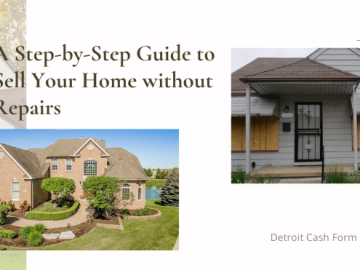 A Step-by-Step Guide to Sell Your Home without Repairs