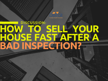 How to Sell Your House Fast After a Bad Inspection