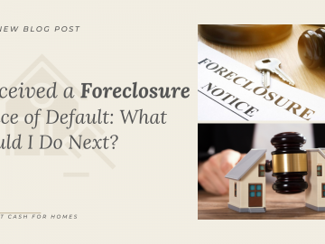 I Received a Foreclosure Notice of Default: What Should I Do Next?